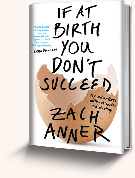 if-at-birth-you-dont-succeed-zach-anner